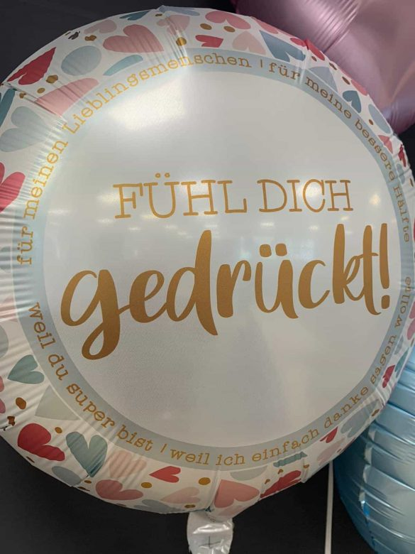 """Ballon """"Fühl Dich gedrückt"""" € 5,90 41"""